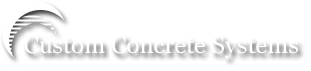 Custom Concrete Systems